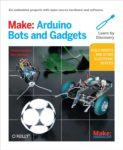 Make: Arduino Bots and Gadgets (bok)